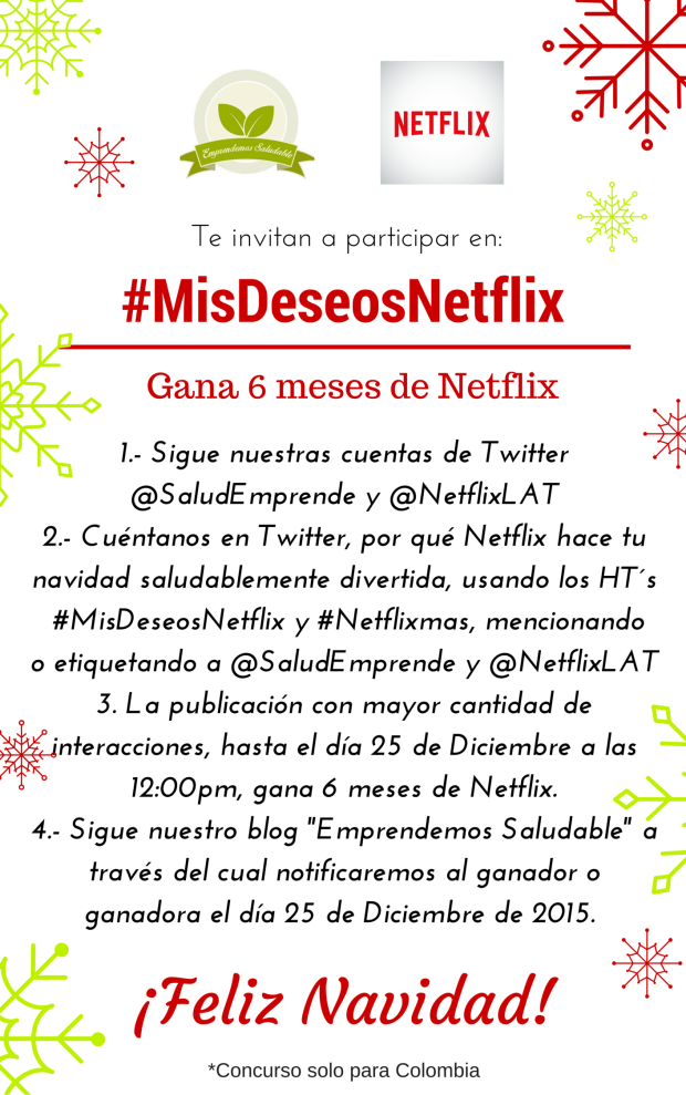 Concurso #MisDeseosNetflix (2)